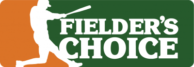 Go To Fielder's Choice™ Home Page